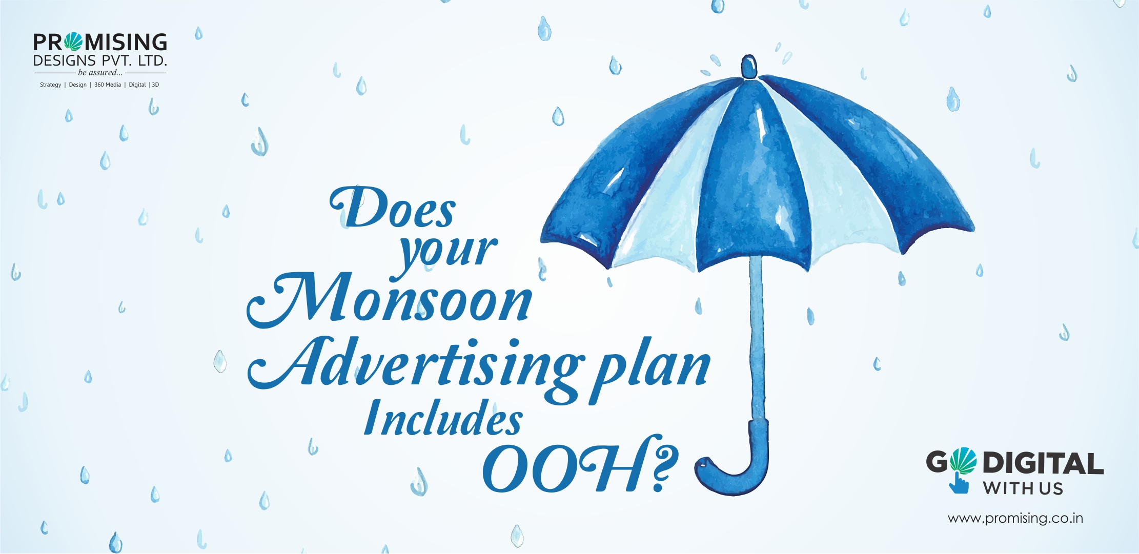 5 Best ways to OOH this Monsoon.